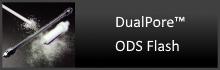 DualPore ODS Flash